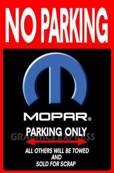 HM-31 MOPAR PARKING ONLY | Home