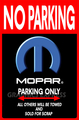 HM-31 MOPAR PARKING ONLY